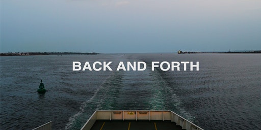 Back and Forth | Film Screening