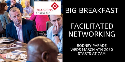 Dragons of Newport Big Breakfast Networking Event