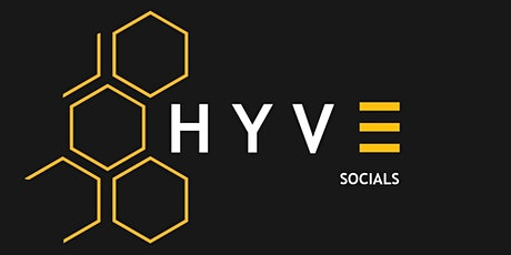 HYVE Business Socials - Networking for a different generation tickets