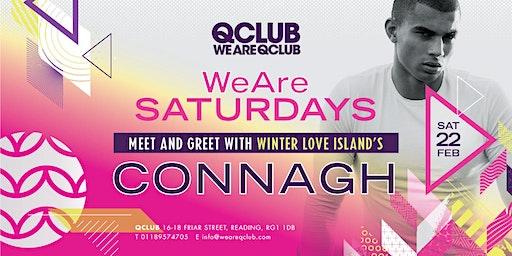 WeAreSaturdays / Winter Love Island's CONNAGH Meet & Greet!