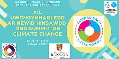 Ail Uwchgynhadledd ar Newid Hinsawdd  2nd Summit on Climate Change