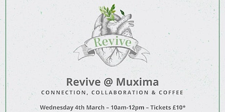 Revive @ Muxima March 4th 2020 tickets