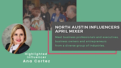 North Austin Influencers April Mixer tickets