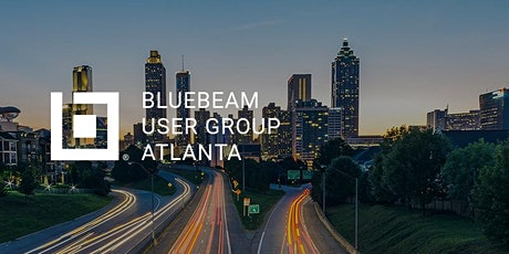 Atlanta Bluebeam User Group (AtlBUG)  Q1-2020 Meeting tickets