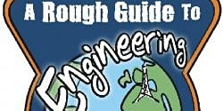 A Rough Guide to Engineering- Engineers Week show in Dunamaise Arts Centre