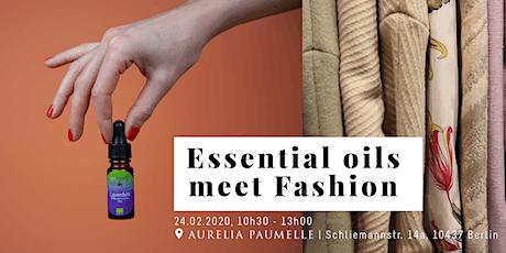 Essential oils meet Fashion tickets