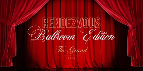 Rendezvous Ballroom Edition Tickets