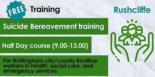 FREE Suicide Bereavement training (half day) - Rushcliffe