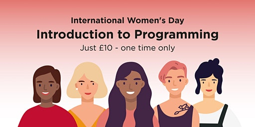 Introduction to Programming – International Women's Day Saturday Special with Northcoders – Manchester
