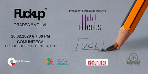 Fuckup Nights Oradea // vol.VI