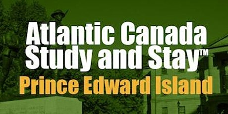"""Bridge to PEI"": A Study and Stay™ - Prince Edward Island Conference tickets"
