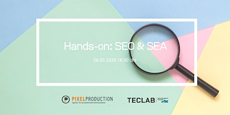 Hands on: SEO & SEA Tickets