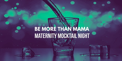 Maternity Mocktail Nights (Norton)