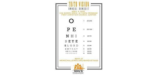 Men's Challenge 20/20 Vision Annual Banquet