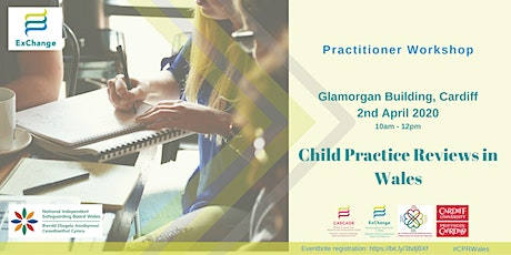 Child Practice Reviews in Wales - CARDIFF tickets