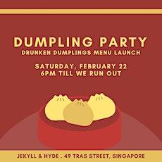 Dumpling Party: Drunken Dumplings Menu Launch tickets