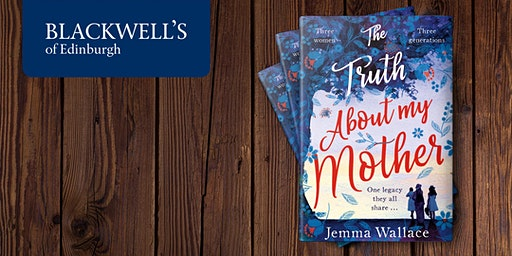 The Truth About My Mother with Jemma Wallace