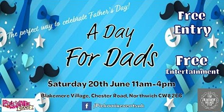 A Day for Dads at Blakemere Village tickets