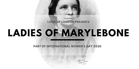 International Women's Day Walks: Ladies of Marylebone tickets