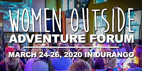 Women Outside Adventure Forum tickets
