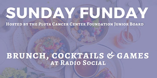 Brunch Benefit for Pluta Cancer Center
