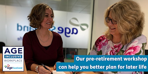 Planning for Your Future Pre-retirement workshop