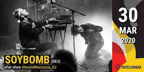 Soybomb - The Yellow Bar biglietti