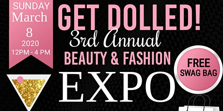 Get Dolled! Fashion & Beauty EXPO  tickets