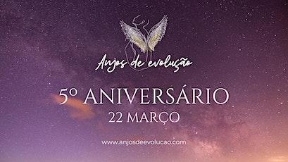 Festa do 5º Aniversário do Projecto Anjos de Evolução bilhetes