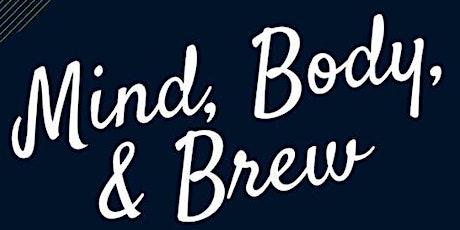Mind, Body & Brew at FBC University tickets