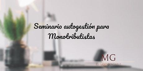 Seminario de autogestión para Monotributistas entradas