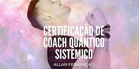 Formação Coaching Espiritual Quântico Sistêmico bilhetes