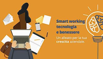 Smart Working, tecnologia e benessere biglietti