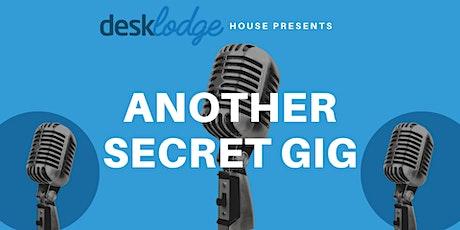 ANOTHER  Secret Gig at DeskLodge House tickets