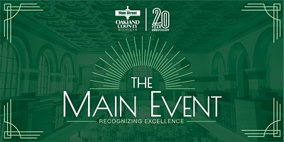 Main Street Oakland County's Main Event 2020: Recognizing Excellence