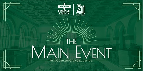 Main Street Oakland County's Main Event 2020: Recognizing Excellence tickets