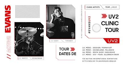 Marco Minnemann & Eddy Thrower - EVANS UV2 Clinic Tour - session Frankfurt Tickets