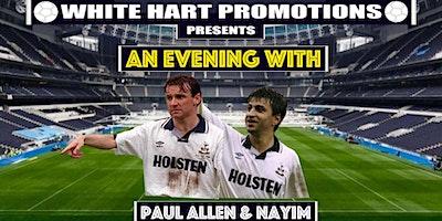 An Evening With...Paul Allen & Nayim