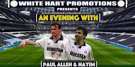 An Evening With...Paul Allen & Nayim tickets