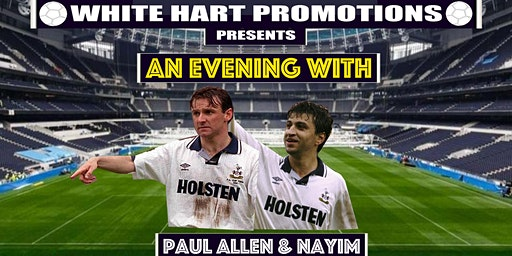 An Evening With...Paul Allen & Nayim