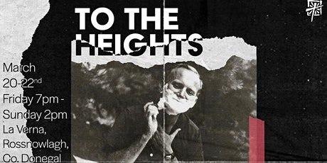 To The Heights tickets
