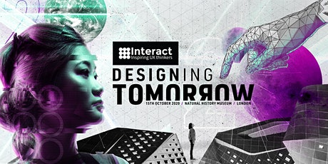 Interact London 2020 | Designing Tomorrow  tickets