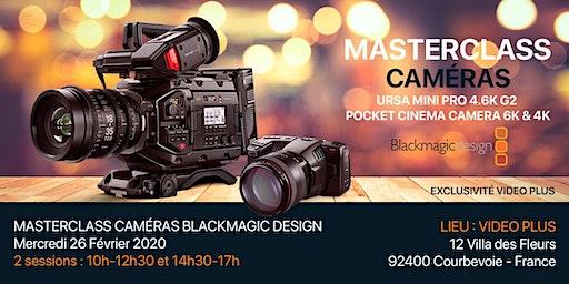 Caméras Blackmagic Design Masterclass