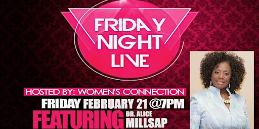 The Crossing Women's Connection presents Friday Night Live!!!!