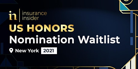 Insurance Insider US Honors 2021 Nomination Wait list tickets