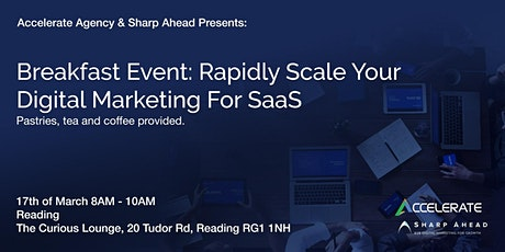 Breakfast Event: Rapidly Scale Your Digital Marketing For SaaS tickets