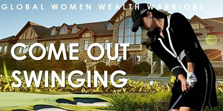 GLOBAL WOMEN WEALTH WARRIORS, THE MANOR GOLF & COUNTRY CLUB, CIGNA TEE OFF POWER GOLF CLASSIC TOURNAMENT AGENDA tickets