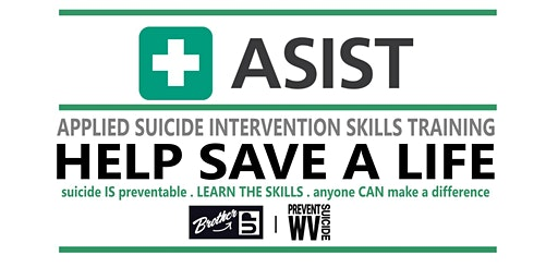 ASIST - Suicide Intervention Skills Training - WV