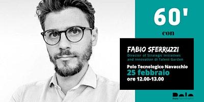 60 minuti con Fabio Sferruzzi