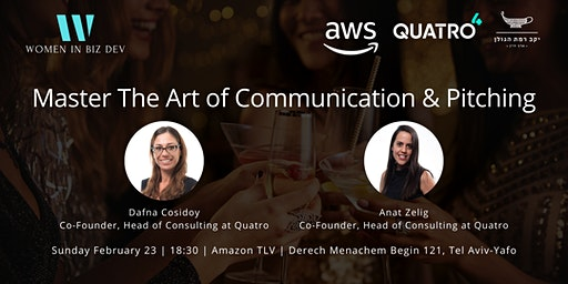 Women in Biz Dev #5 Meetup: Master The Art of Communication & Pitching
